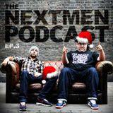 The Nextmen Podcast Episode 3