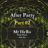 After Party Part 02 (Deep House)