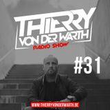Thierry von der Warth -  Radio Show #31
