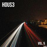 Hous3 - Vol. 5