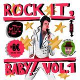 Rock it, baby!