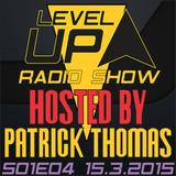DJ Patrick Thomas - Level UP radioshow S01E04 The Beginning @ Crveni Petao LIVE 16.3.2015