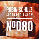 Robin Schulz   Sugar Radio 080