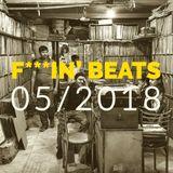 F***in' Beats / Mai 2018