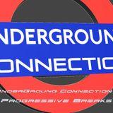 MAgnesK - Underground Connection UK 01 - 170319 [Progressive Breaks]