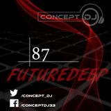 Concept - FutureDeep Vol. 087 (20.01.2017)