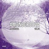 #MONOGROOVA Vol.01 by J.X Vertical