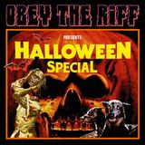 Obey The Riff #5: Halloween Special (Live at Villa Bota)