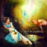 Must Be Dreaming  (sandman dark dreams) A