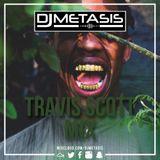 #TravisScottMix   Tweet @DJMETASIS