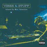 Vibes & Stuff (The Mix)