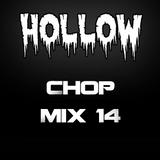 Hollow Riddim Chop Mix 14