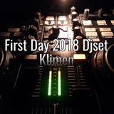 Klimen - First Day 2018 Dj Set