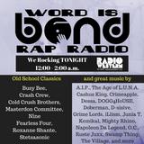 We Rocking (Word is Bond Rap Radio)