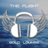 Gold Lounge - The Flight 2014 -episode 2 ( part 1 )