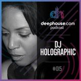 deephouse.com podcast 015 with DJ Holographic