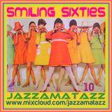SMILING SIXTIES 10= The Byrds, Procul Harum, Desmond Dekker, Sonny & Cher, Dusty Springfield, Kinks,