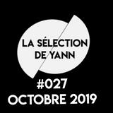 La selection de Yann #027 Octobre 2019