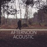 Afternoon Acoustic - Episode 14 (Hollie Haines Live Session)