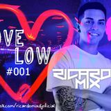 001 - LOVE LOW SESSIONS - ( RICARDO MIX )