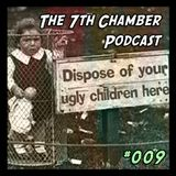 The 7th Chamber Podcast  #009: Horace For The Win