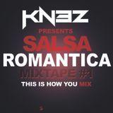 Salsa Romantico Mixtape #1
