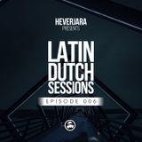 06 Hever Jara @ 1, 2, Step (Latin Dutch Sessions 006)