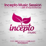 Incepto Music Session (011) with B-Max