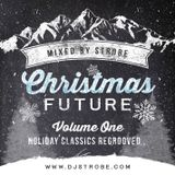 Strobe - Christmas Future Holiday Classics Regrooved Part 1