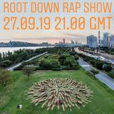 The Root Down Rap Show w/ Sean Shiggz - Episode #3 Sep 2019