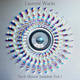 Laurent Warin Présente Tech house Session Vol I 125 bpm Novembre 2014.mp3