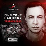 Andrew Rayel - Find Your Harmony Yearmix 2015
