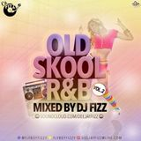 Old Skool R&B Vol. 2 - Mixed by @FlyBoyFizzy