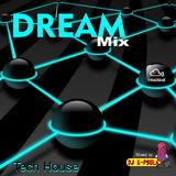 DREAM Mix -TechHouse