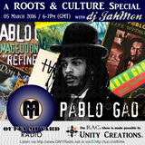 A Roots and Culture special on Pablo Gad
