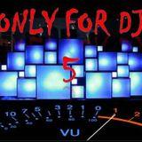 Crazy Dj. - only for dj vol.5