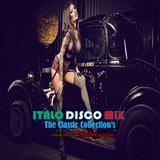 Italo Disco Mix : The Classic Collection's