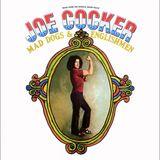 אלבום לאי בודד - Joe Cocker - Mad Dogs And Englishmen