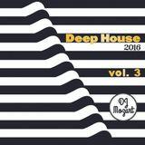 Deep House 2016 Vol. 03