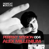Perfekt Sessions 004 With Alex MilLenium