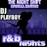 DJ PLAYBOY presents R&B Nights episode 2 side A