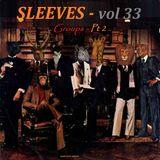 Sleeves Vol 33 - Groups Pt2