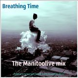Breathing Time (The Manitoolive mix) 2013
