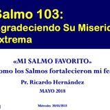 III. Salmo 103: Agradeciendo Su Misericordia extrema