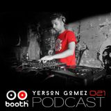Yerson Gomez - Booth Podcast 021