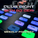 Club Night With DJ Geri 603