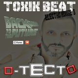 TOXIK BEAT Electro House 9 - Back To The Future