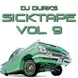 DJ Durks - Sicktape Volume 9