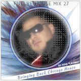 FUTURE HOUSE MIX 27 [Bringing Back Chicago House]