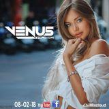 Venus Music ♦ Summer Dreams Special Mix 2018 ♦ Vocal Deep House Nu Disco Mix 08-02-18 ♦ by Venus